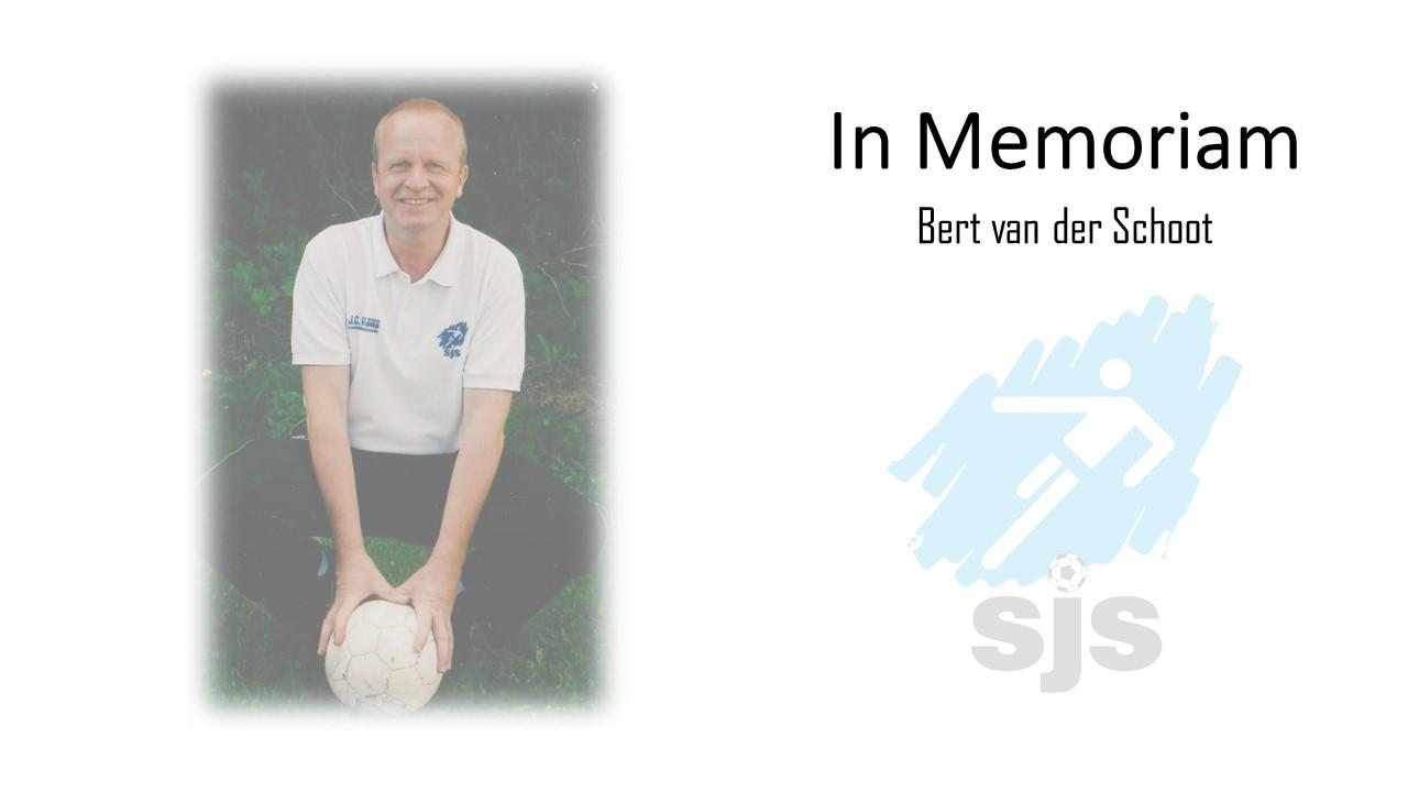 In Memoriam: Bert Van Der Schoot
