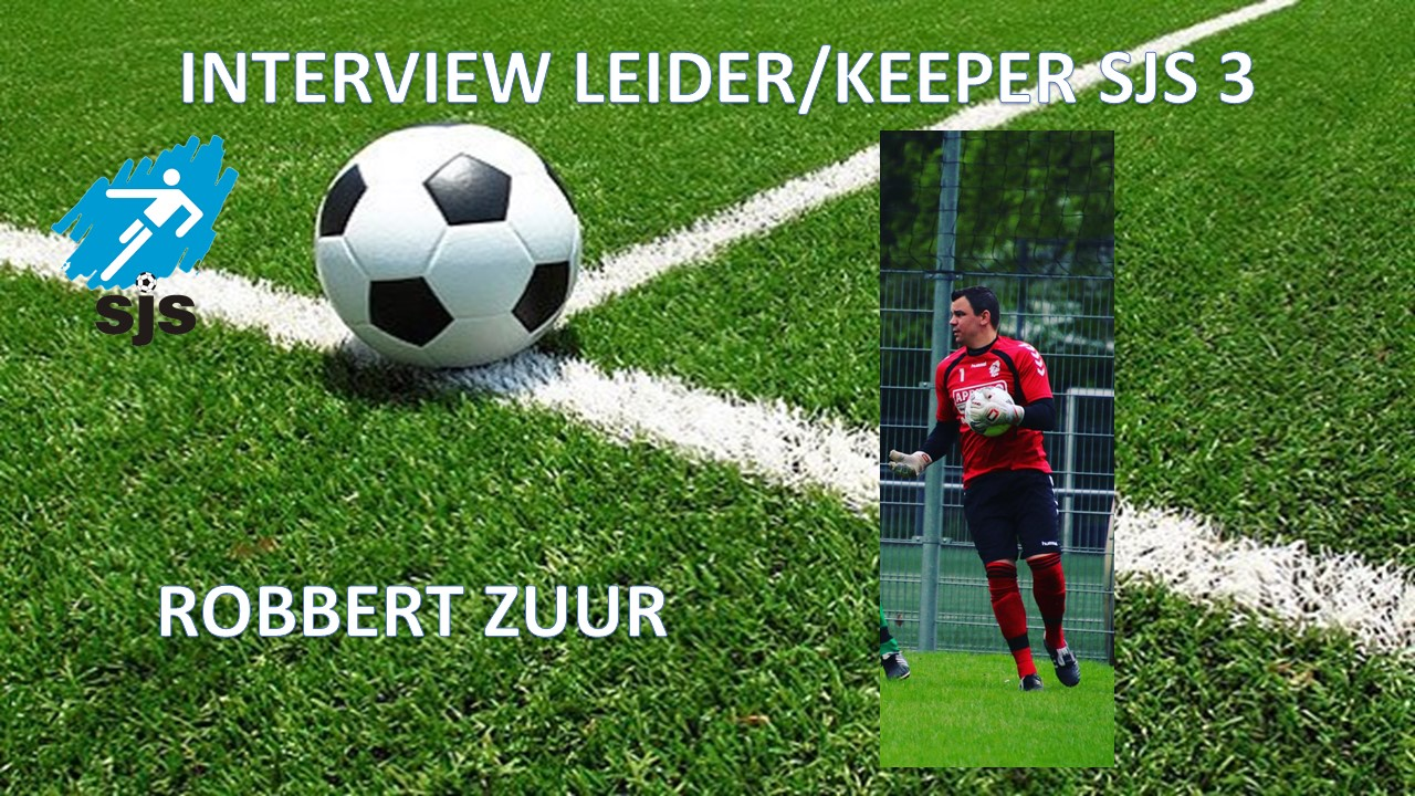 Interview Keeper/leider SJS 3: Robbert Zuur